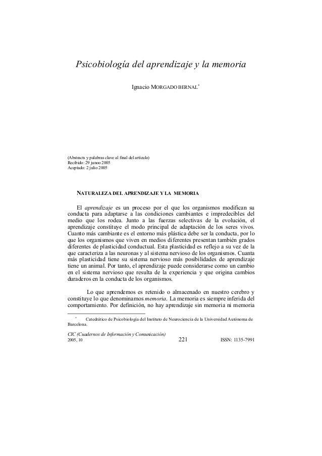 CIC (Cuadernos de Información y Comunicación)2005, 10 221 ISSN: 1135-7991Psicobiología del aprendizaje y la memoriaIgnacio...