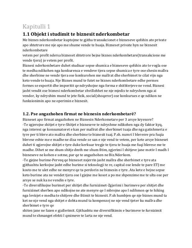 Kapitulli 1 1.1 Objekt i studimit te biznesit nderkombetar Me biznes nderkombetar kuptojme te gjitha transakcionet e bizne...