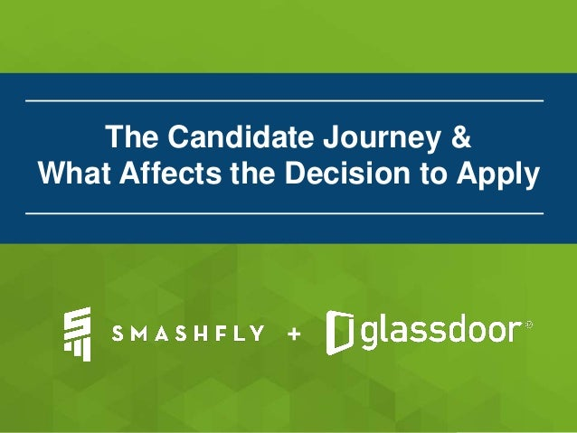 + The Candidate Journey & What Affects the Decision to Apply