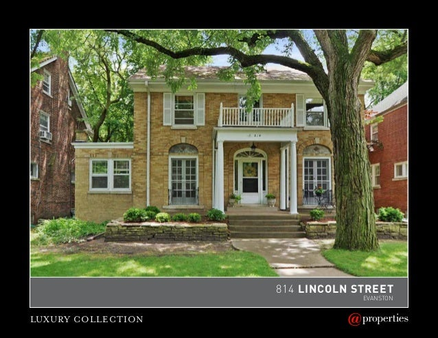LUXURY COLLECTION 814 LINCOLN Street EVANSTON