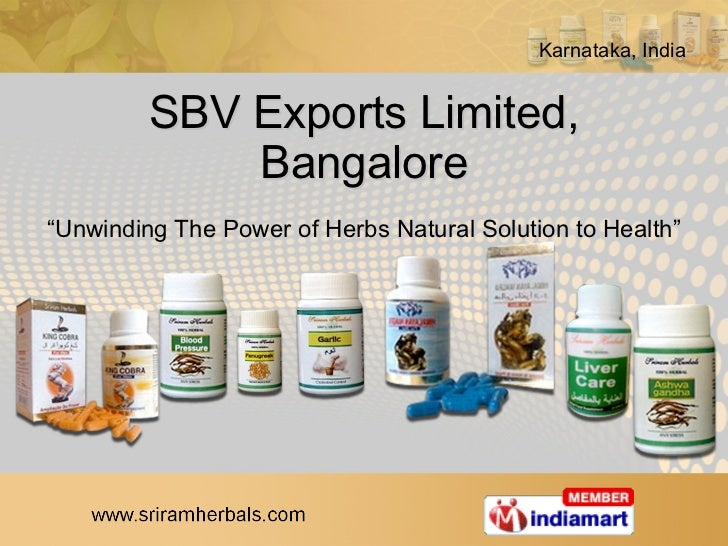 "SBV Exports Limited, Bangalore "" Unwinding The Power of Herbs Natural Solution to Health"""