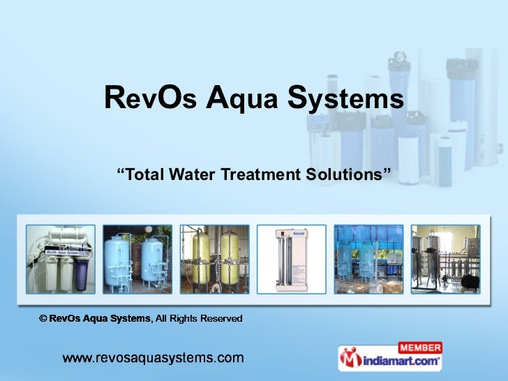 """ Total Water Treatment Solutions"" R ev O s  A qua  S ystems"