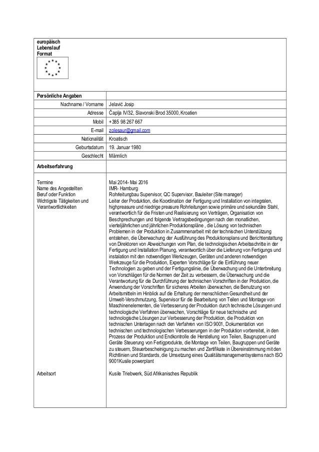 europäisch Lebenslauf Format Persönliche Angaben Nachname / Vorname Jelavić Josip Adresse Čaplja IV/32, Slavonski Brod 350...