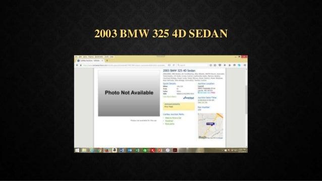 2003 BMW 325 4D SEDAN