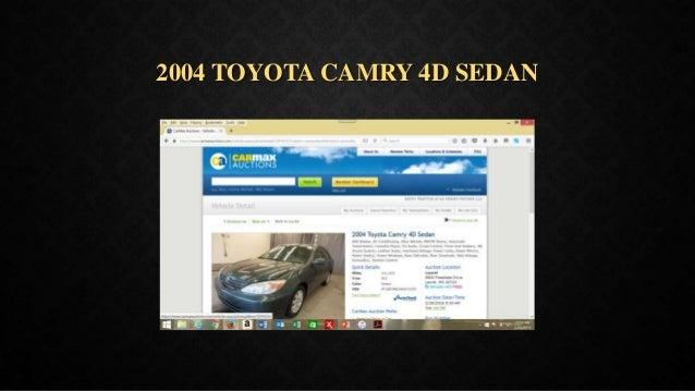 2004 TOYOTA CAMRY 4D SEDAN