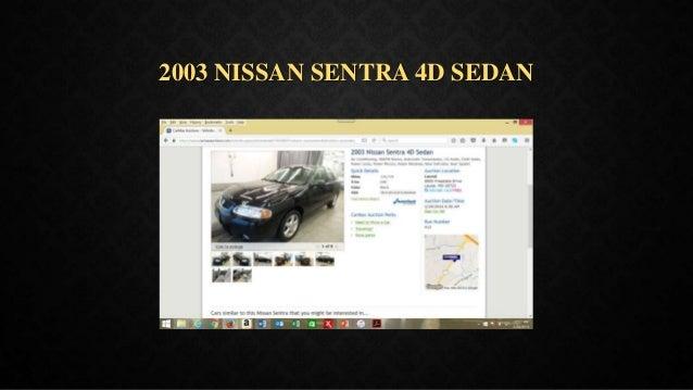 2003 NISSAN SENTRA 4D SEDAN