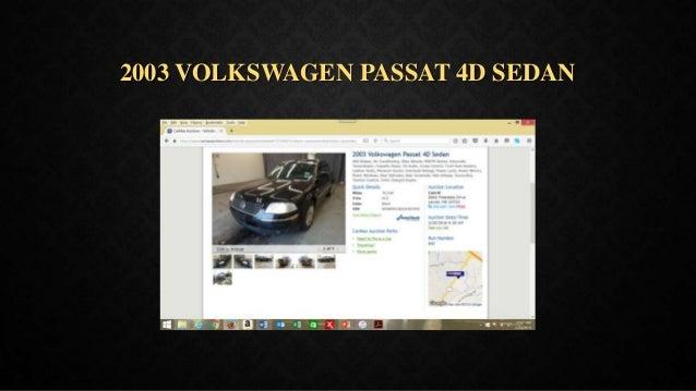 2003 VOLKSWAGEN PASSAT 4D SEDAN