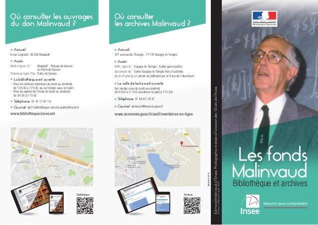 EdmondMalinvaudàl'Ensae.Photographieréaliséeàl'occasiondes50ansdel'Insee. ©Insee/MahfoudYanat,1996 Accueil 6 rue Legrand ...