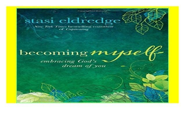 Becoming Myself: Embracing Gods Dream of You