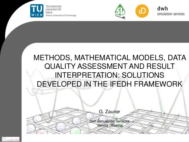 METHODS, MATHEMATICAL MODELS, DATA  QUALITY ASSESSMENT AND RESULT     INTERPRETATION: SOLUTIONS DEVELOPED IN THE IFEDH FRA...