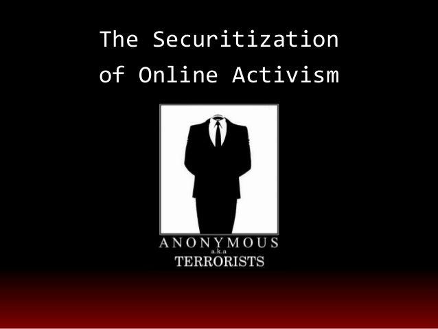 The Securitizationof Online Activism