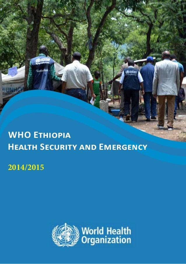 who Ethiopia Health Security and Emergency 2014/2015