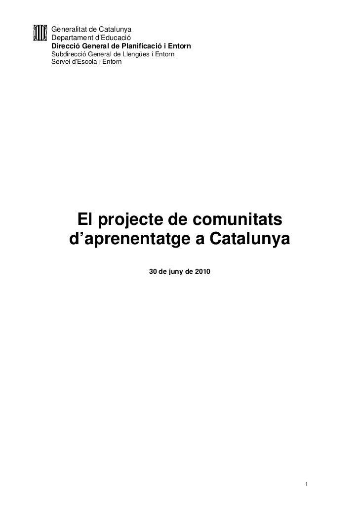 Generalitat de CatalunyaDepartament d'EducacióDirecció General de Planificació i EntornSubdirecció General de Llengües i E...