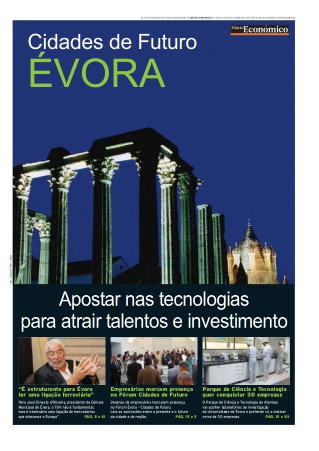 Terça-feira4Outubro2011 DiárioEconómico I ESTE SUPLEMENTO FAZ PARTE INTEGRANTE DO DIÁRIO ECONÓMICO Nº 5273 DE 04 DE OUTUBR...