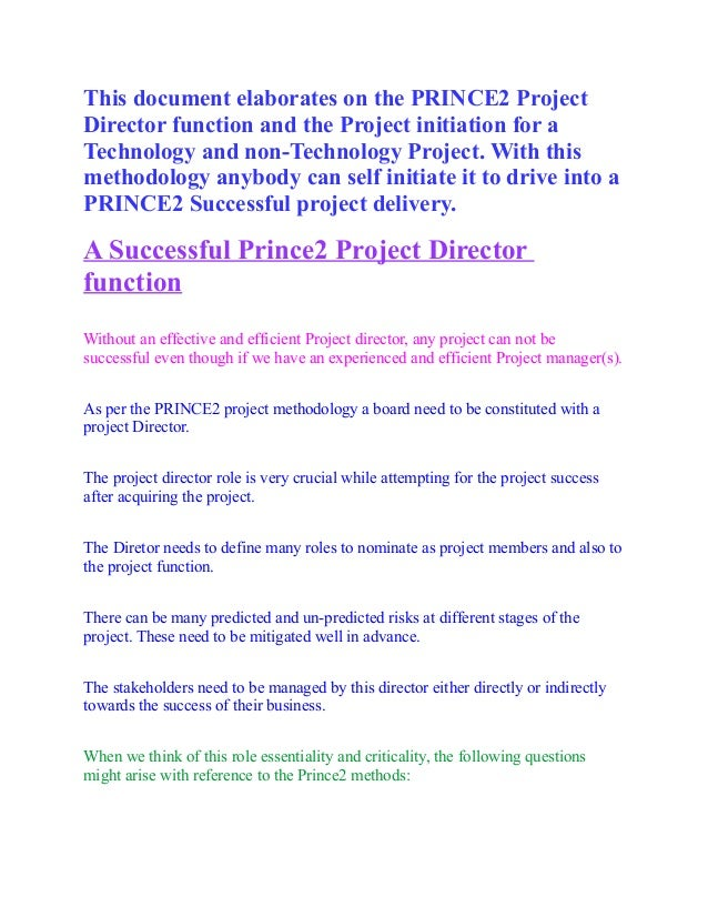 This document elaborates on the PRINCE2 Project Director function and the Project initiation for a Technology and non-Tech...