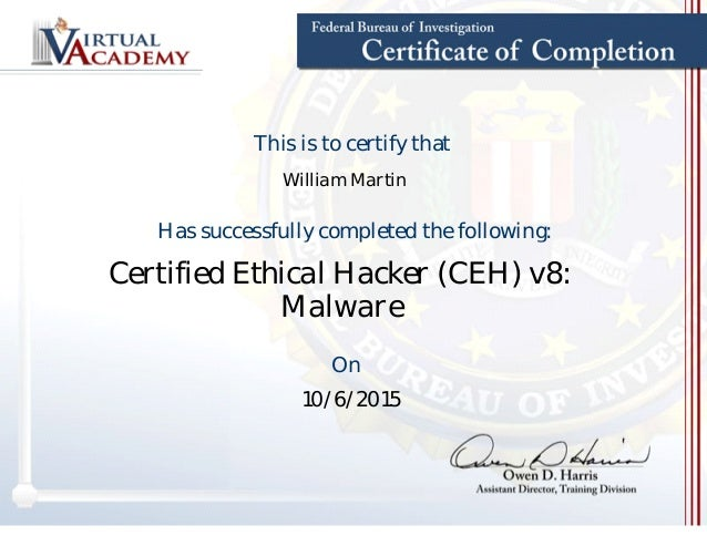 ethical hacker ceh certificate v8 certified malware slideshare fbi upcoming completed
