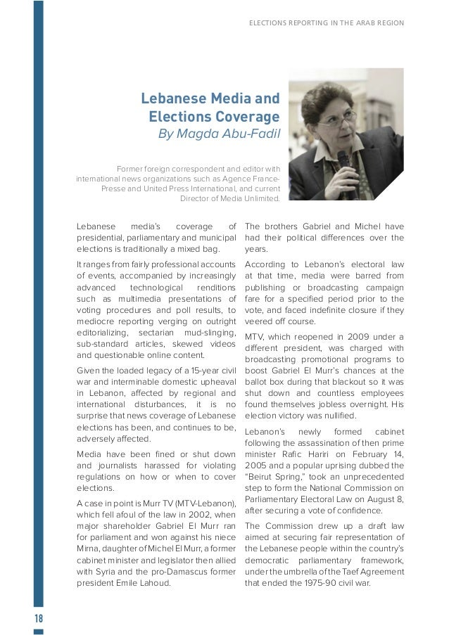 19 ELECTIONS REPORTING IN THE ARAB REGION According to the Commission's mandate, the key reforms proposed in the draft leg...