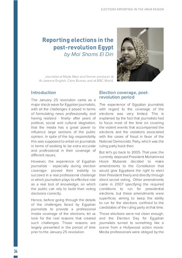 35 ELECTIONS REPORTING IN THE ARAB REGION circumstances to focus on covering the violations perpetrated by supporters of t...
