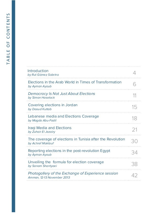 4 ELECTIONS REPORTING IN THE ARAB REGION Electoral processes are not like any other current issue in national or world pol...