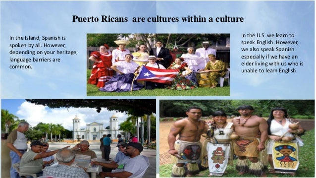 Puerto Ricans Are Cultures
