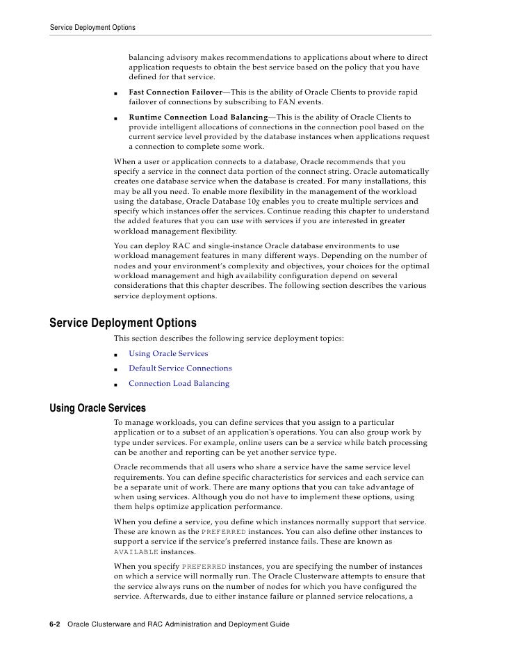 Service Deployment Options                           balancing advisory makes recommendations to applications about where ...