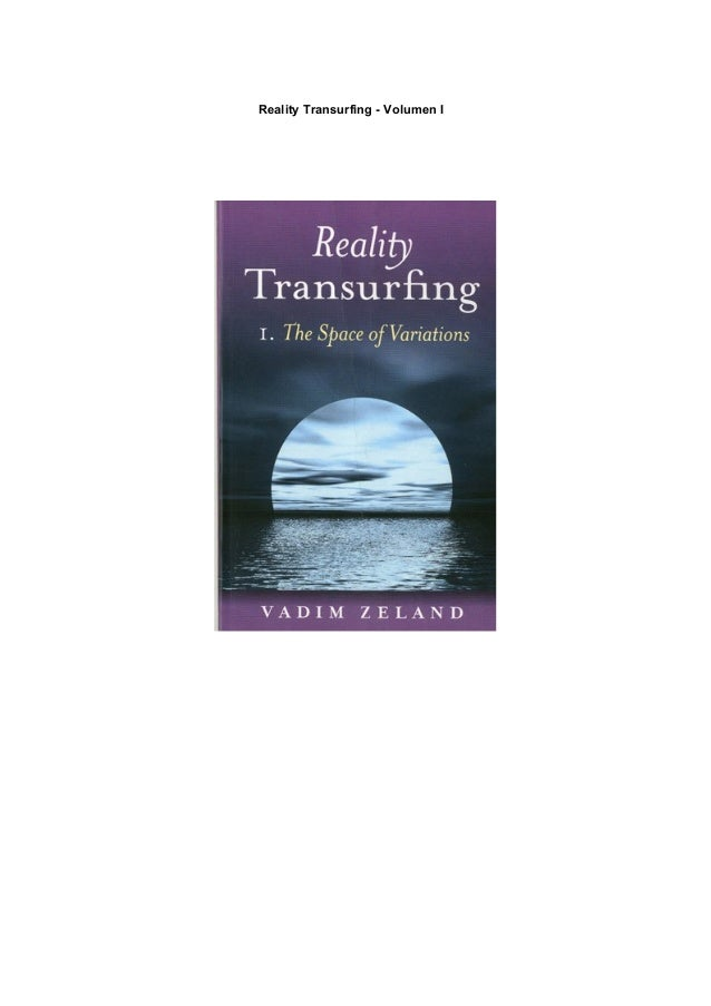 Reality Transurfing - Volumen I