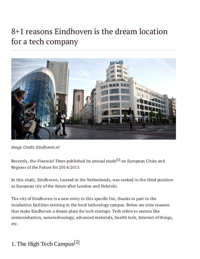 8+1 reasons Eindhoven is the dream location for a tech company  Image Credit: Eindhoven.nl Recently, the Financial Times p...