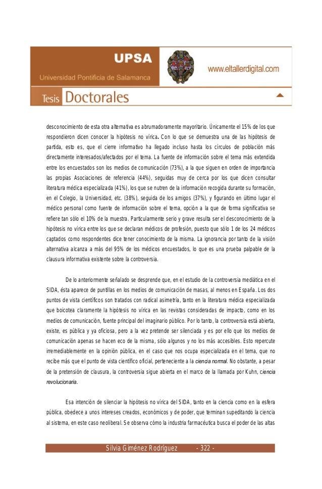 Silvia Giménez Rodríguez - 322 - desconocimiento de esta otra alternativa es abrumadoramente mayoritario. Únicamente el 15...