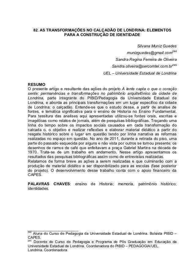 82. AS TRANSFORMAÇÕES NO CALÇADÃO DE LONDRINA: ELEMENTOS                    PARA A CONSTRUÇÃO DE IDENTIDADE               ...
