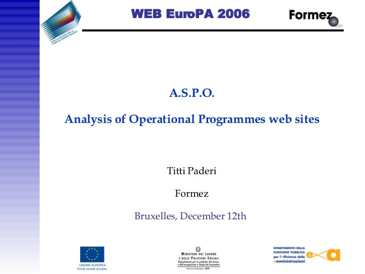 WEB EuroPA 2006     A.S.P.O.  Analysis of Operational Programmes web sites   Titti Paderi Formez Bruxelles, December 12th