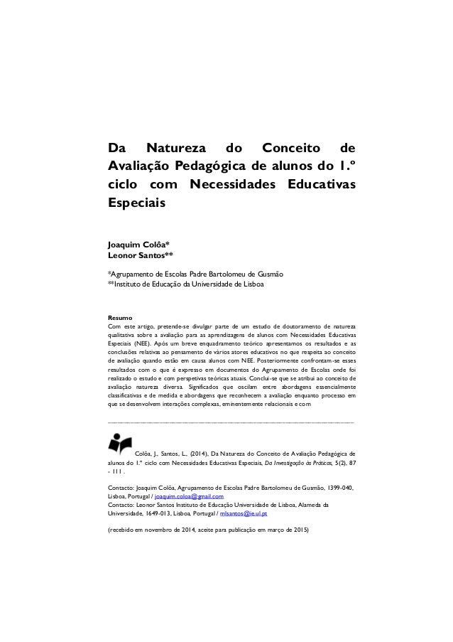 Da Natureza do Conceito de Avaliação Pedagógica de alunos do 1.º ciclo com Necessidades Educativas Especiais Joaquim Colôa...