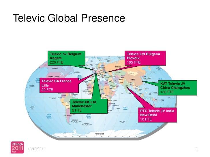 Televic Global Presence                Televic nv Belgium              Televic Ltd Bulgaria                Izegem         ...
