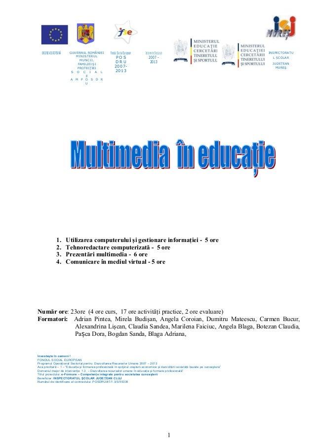 UNIUNEA EUROPEANĂ    GUVERNUL ROMÂNIEI             Fondul Social European    Instrumente Structurale       O I P O S D R U...