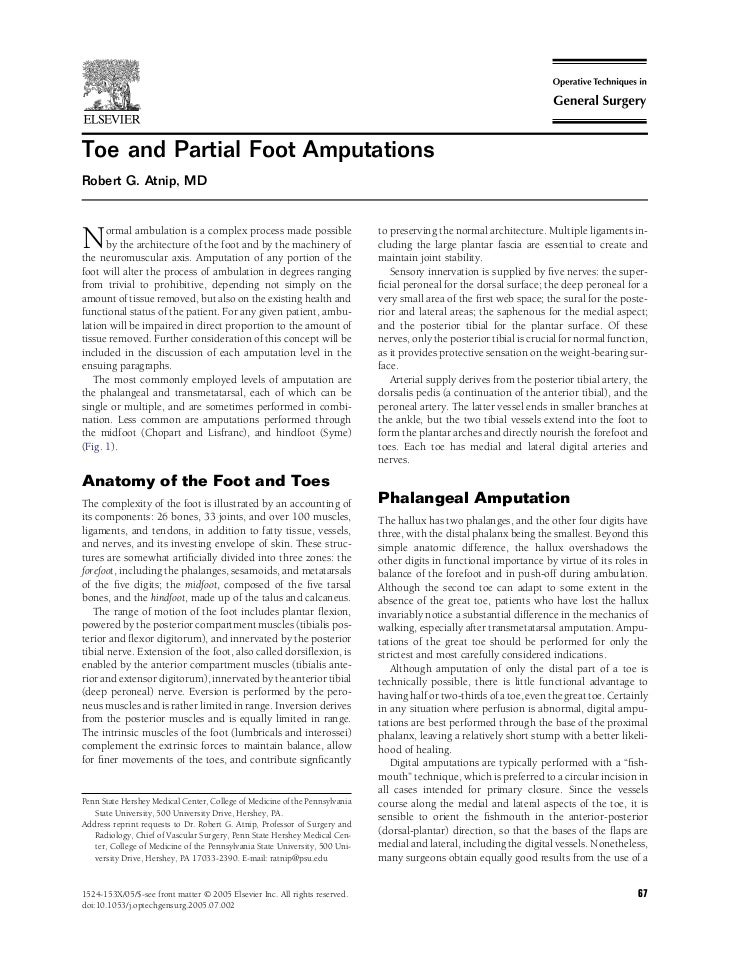 Toe and Partial Foot AmputationsRobert G. Atnip, MDN     ormal ambulation is a complex process made possible      by the a...