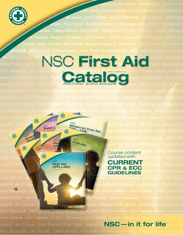 NSC First Aid Catalog  NSC  Ar v Suppodtrs an L CP Basic e ifeofessional RescueR & ced Firs TEXT re & Pr t Aid AED BOO for...