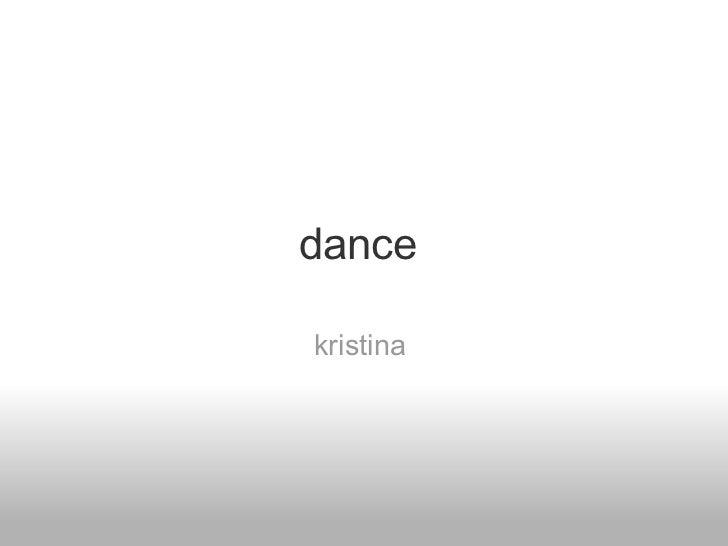 dance  kristina