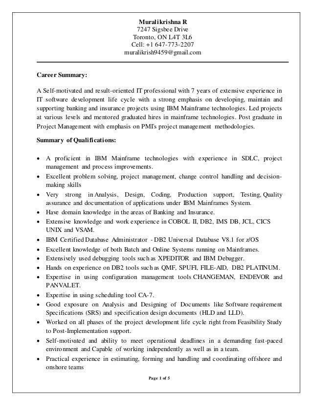 Muralikrishna Rathipelli Resume June 23nd Mainframe Developer. Page 1 Of 5  Muralikrishna R 7247 Sigsbee Drive Toronto, ON L4T 3L6 Cell: ...