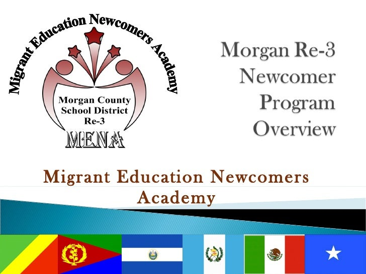 Migrant Education Newcomers Academy MENA Migrant Education Newcomers Academy