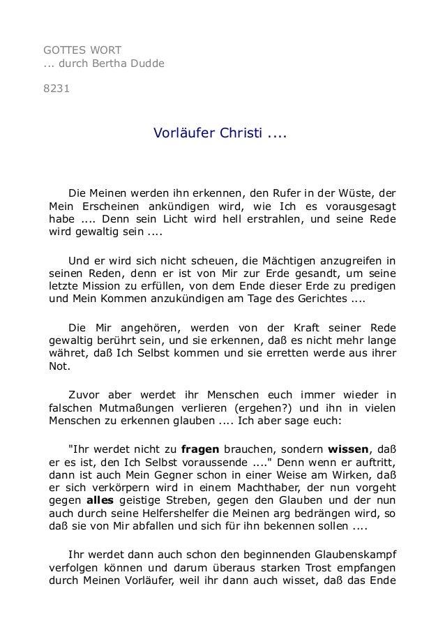 GOTTES WORT ... durch Bertha Dudde 8231 Vorläufer Christi .... Die Meinen werden ihn erkennen, den Rufer in der Wüste, der...