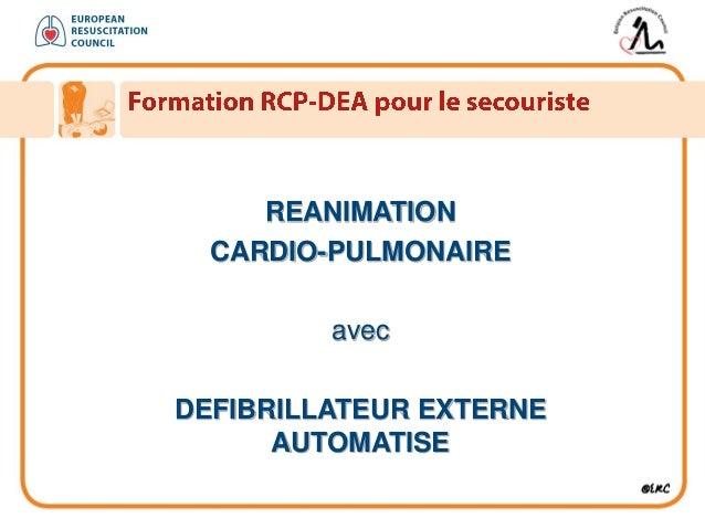 REANIMATION CARDIO-PULMONAIRE avec DEFIBRILLATEUR EXTERNE AUTOMATISE