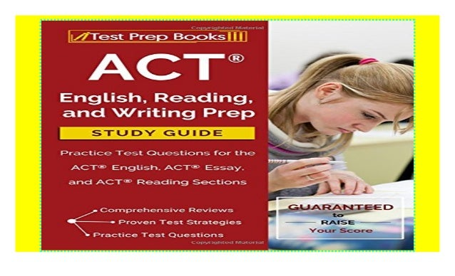 ACT English, Reading, and Writing Prep Study Guide ...