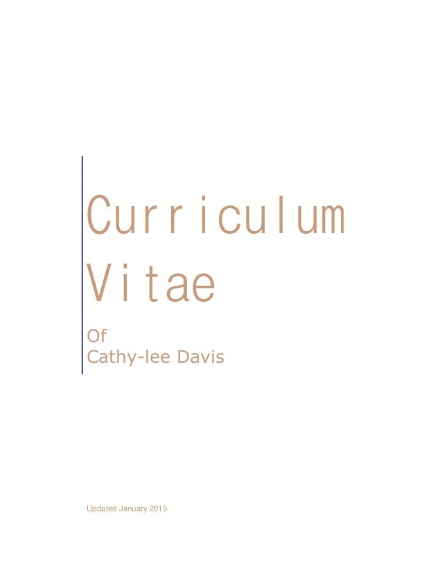 Curriculum Vitae Of Cathy-lee Davis Updated January 2015