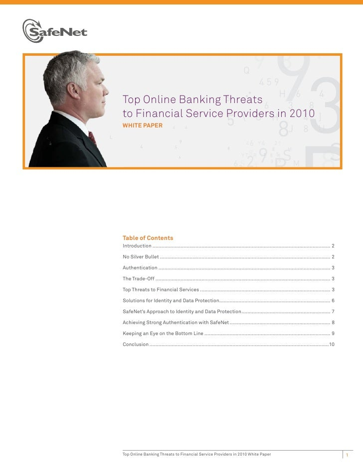 TTop Online Banking Threatstto Financial Service Providers in 2010WWHITE PAPERTable of ContentsIntroduction .................