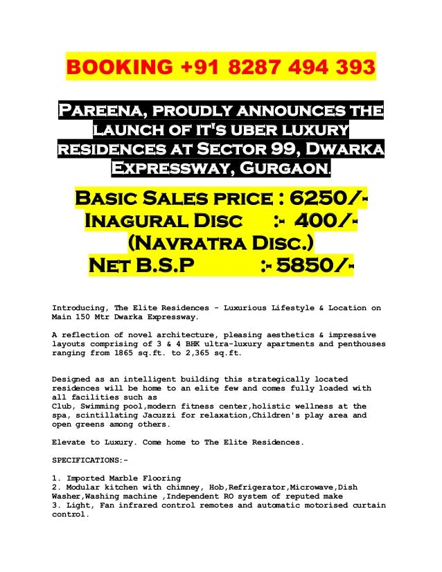 BOOKING +91 8287 494 393 Pareena, proudly announces the    launch of its uber luxury residences at Sector 99, Dwarka      ...