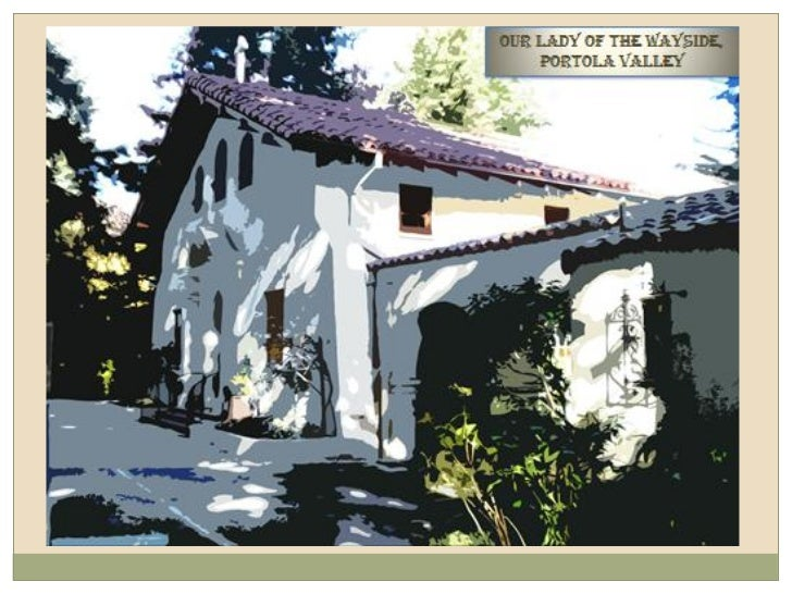 Saint Denis Catholic Church    DRAMATIC RECTORY REMODEL         PORTOLA VALLEY