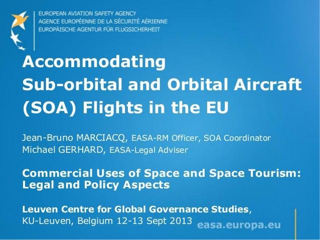 2013-09-13_LCGGS-CUSST_EASA Presentation_JBM+MGE_updated