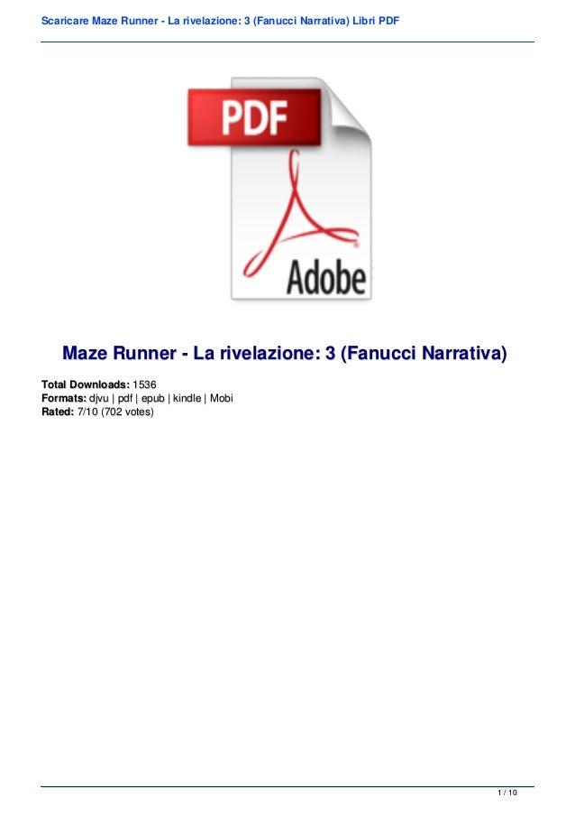 Scaricare Maze Runner - La rivelazione: 3 (Fanucci Narrativa) Libri PDF Maze Runner - La rivelazione: 3 (Fanucci Narrativa...