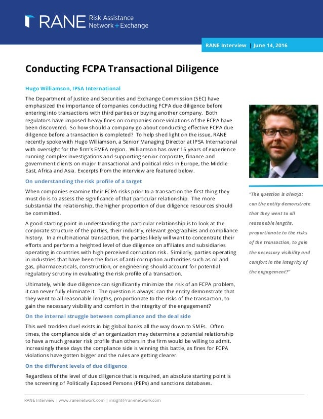 [Type text] [Type text] [Type text] RANE Interview | www.ranenetwork.com | insight@ranenetwork.com Conducting FCPA Transac...