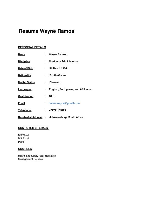 Resume Wayne Ramos PERSONAL DETAILS Name : Wayne Ramos Discipline : Contracts Administrator Date of Birth : 31 March 1966 ...