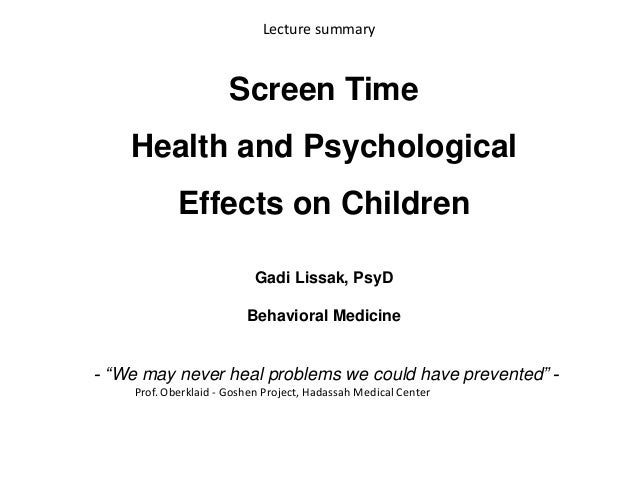 """Screen Time Health and Psychological Effects on Children Gadi Lissak, PsyD Behavioral Medicine - """"We may never heal proble..."""